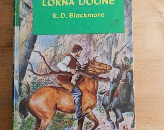 LORNA DOONE by R.D. Blackmore Published by The Pearl Press 1965