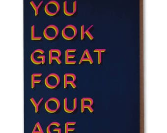 You Look Great – Funny, Modern Birthday Card