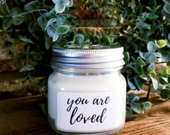 """Personalized Natural Soy Candles """"You are Loved"""""""
