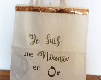 Bag Tote bag message I am a nanny/Grandma/mother/godmother/Auntie in gold, gold sequins, reusable, eco-friendly