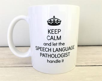 SLP Mug, SLP Coffee Mug, Speech Language Pathologist, Speech Pathologist Mug, Speech Pathology Gift, Speech Pathologist, Mug