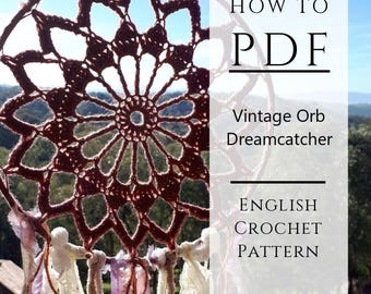 Dreamcatcher Crochet Pattern - Vintage Orb Dreamcatcher, English Dreamcatcher Instant PDF Pattern, Wall Decor, Bedroom Decor, Nursery Decor