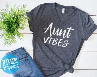 Aunt Shirt, Aunt Vibes, Aunt Vibes shirt, Best Auntie Ever, Auntie Shirt, Pregnancy Announcement, Aunt Squad,BAE Shirt, New Aunt Gift