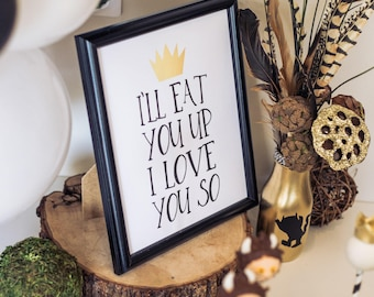 "I'll Eat You Up I Love You So 8""x10"" Birthday Party Printable Sign 