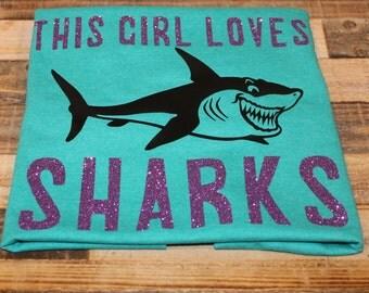 This girl loves sharks; shark t-shirt; kids shark shirt; kids shark t-shirt; this girl loves shark shirt; shark shirt; shark week shirt