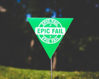 Single Poopetrators Flag - EPIC FAIL