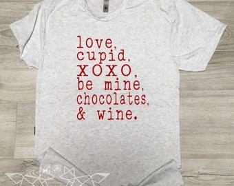 Valentine Shirt, Love Cupid XOXO Be Mine Chocolates Wine Shirt, Valentine List Tee, Valentine Graphic Tee, Wine Tee, Women's Valentine Shirt