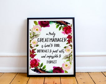 A truly great manager is hard to find, Boss gift print, Office Gift, Office Decor, Retirement Gift, Manager gift print, Custom Quote Print