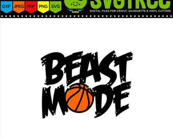 Basketball SVG Beast Mode SVG Basketball Mom Shirts Basketball Shirts svg Cricut Files Silhouette Files Beast Mode Shirt Beast svg
