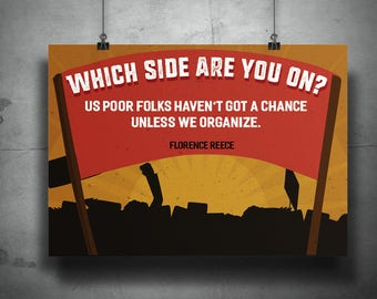 Which Side Are You On? Labor Movement/History Poster