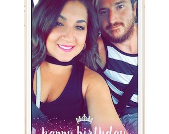 happy birthday snapchat filter, glitter birthday snapchat filter, glitter filter, birthday snapchat filter, custom snapchat filter
