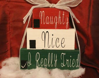 Wood pallet sign - Naughty,Nice,I Really Tried - Home Decor