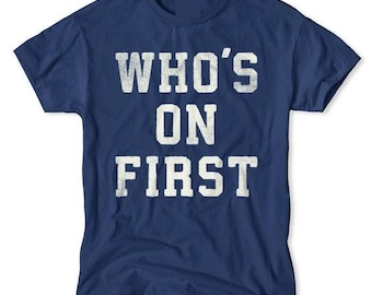 Who's On First T-Shirt