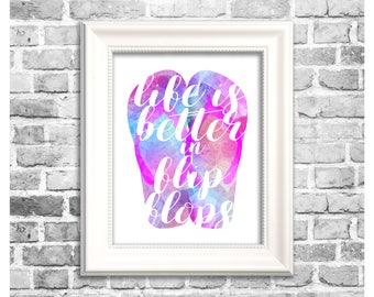 Summer Season Decor / Life is Better in Flip Flops / Summer Watercolor / Flip Flop Print / Printable Home Decor