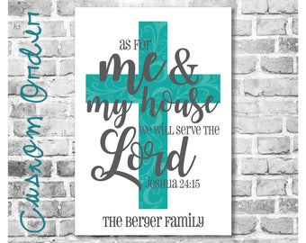 Custom Order for msandoval1532 - Scripture Joshua 24:15 Over a Teal Cross with Family Name
