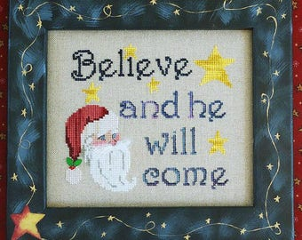 BELIEVE; Pattern for Cross Stitch; Instant PDF Download; Stitch the Magic of Santa; Believe & He Will Come!