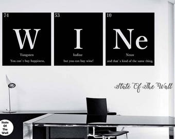 """WINE """"""""WITH QUOTE"""""""" Periodic Table Elements Vinyl Wall Decal Sticker Art Decor Bedroom Design Mural Science Geek nerd educational Humor"""