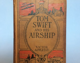 Tom Swift And His Airship by Victor Appleton Vintage Boy's Book