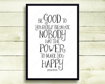 """George Michael """"Be Good To Yourself Because Nobody Has The Power To Make You Happy"""" Lyrical Quote Heal The Pain Lyrics Wall Art Decor 5117GM"""