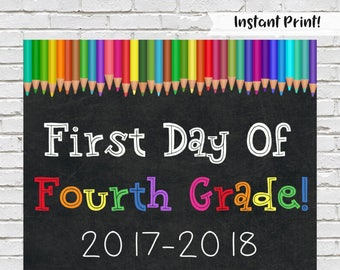 First Day of Fourth Grade Sign, Back to School Sign, Fourth Grade Chalkboard Sign, Printable Fourth Grade Sign, Rainbow School Sign