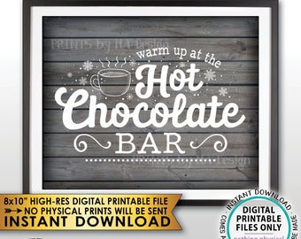 "Hot Chocolate Sign, Warm Up at the Hot Chocolate Bar, Fall, Winter, Christmas Party, Rustic Wood Style PRINTABLE 8x10"" Instant Download Sign"