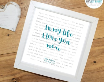 "The Beatles In My Life Song Lyrics Inspired Personalised Print - With OWN LINE and personal text OR ""In my life I love you more"" - Gift"