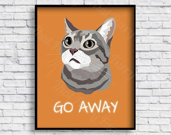 Custom portraits of your favorite furry faces by thatfurryface printable cat poster cat gift print it yourself go away cat solutioingenieria Choice Image