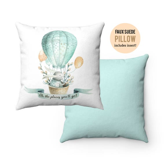 Pillow WITH INSERT - Bunny Hot Air Balloon Oh The Places You'll Go Pillow with Filling - Faux Suede 14x14, 16x16, 18x18, 20x20