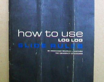 Pickett Log Log Slide Rules Instruction Book
