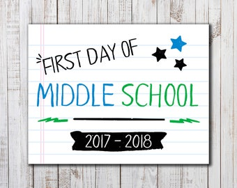 Printable  First Day of School Sign,  Back to School Printable, Boys or Girls Photo Prop, Middle School Sign, Back to School Photo Prop