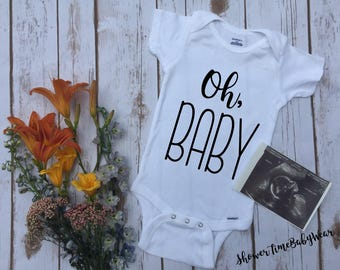 Oh, Baby Pregnancy Announcement Onesie® - Onesie - Pregnancy Reveal - Maternity Photography-Photo Prop-Surprise Reveal-Announcing Pregnancy
