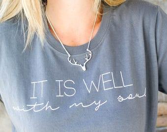 It Is Well T-Shirt / Inspirational T-Shirt / Christian T-Shirt / Faith T-Shirt