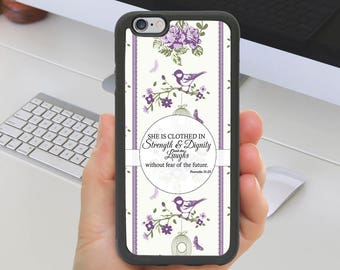 Proverbs 31:25 Purple Floral Q7 Phone Case iPhone Samsung Motorola LG iPhone 4 5 6 7 iPhone Plus Samsung Galaxy S5 S6 S7 S8 LG G4 Note 4 5