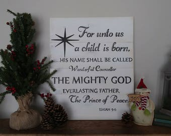 Gift, For unto us a child is born,  christmas signs, wood christmas signs