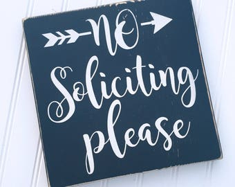 No Soliciting Please Wood Sign