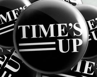 TIME'S UP Pin, Dear Sisters, Me Too, Support the Movement, Feminism