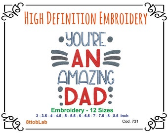 Embroidery You re an amazing dad 12 size