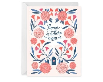 Mother's Day Card - Home is Where Mom Is - Card for Mom - Single Card - Floral Mother's Day Card Blank Inside