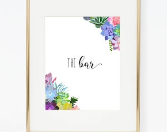 "Printable Succulent Wedding ""The Bar"" Sign"