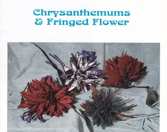 Free Us Ship  Sewing Arts 1991  Chrysanthemums Fringed Flower 105 with snakeskin leaves Unused Like new Sewing Pattern Fabric Flowers