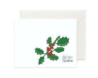 "Holly ""Have A Holly Jolly Christmas"" Greeting Card"