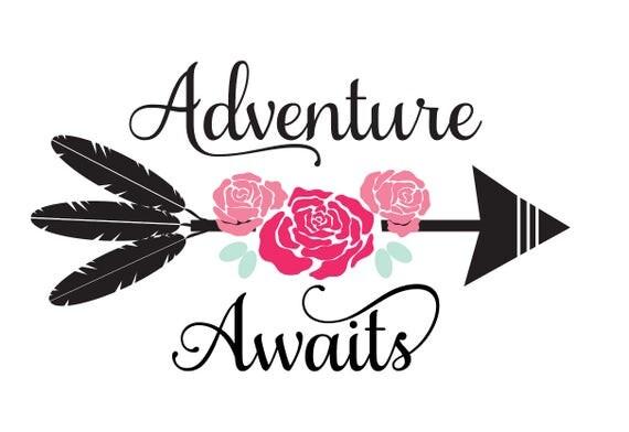 Adventure Awaits Svg Adventure Svg Arrow Svg Arrows Svg