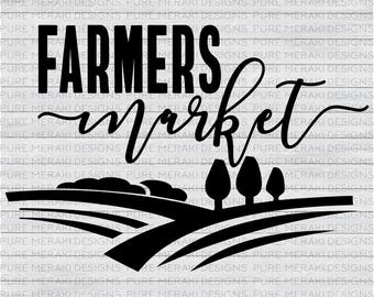 Farmers Market SVG, Country SVG, Country Life Svg, Farm Svg, Country Kitchen Svg, Farm Life svg, Country svg File, Chicken Svg, Farmer Svg