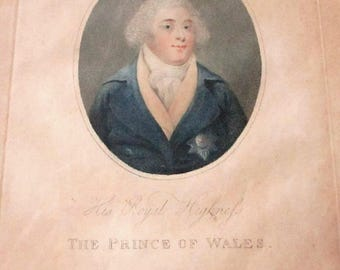 Rare Antique 1795 Royal Highness Prince Of Wales Engraving King George IV Portrait 18th Century Print English British Royalty