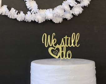 Anniversary cake topper/anniversary party/50th wedding anniversary/gold wedding anniversary