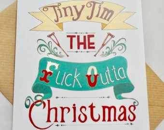 Christmas Card / Tiny Tim / Funny / Rude