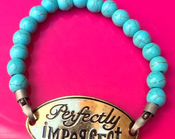 Perfectly imperfect turquoise bracelet