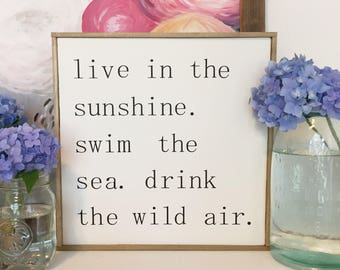 Live in the Sunshine, Hand Painted Sign, Home Decor