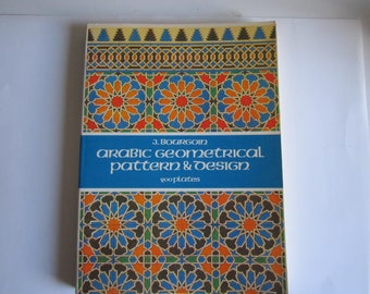 Arabic Geometrical Pattern and Design (Dover Pictorial Archive) Paperback – J Bourgoin Islamic motifs, art patterns
