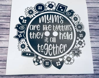 Mums Are Like Buttons vinyl decal